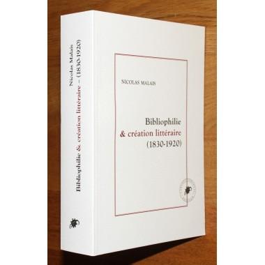 Bibliophilie & Création Littéraire